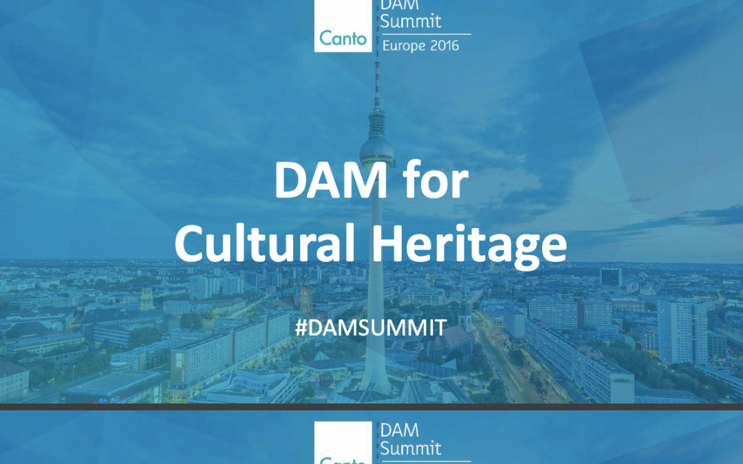 DAM Summit Cultural Heritage Panel – Wrap